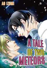 A Tale of Two Meteors (Yaoi Manga), Volume 1