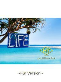 HY Lyric&Photo Book LIFE ~歌詞&フォトブック~ Full Version