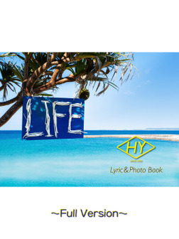 HY Lyric&Photo Book LIFE ~歌詞&フォトブック~ Full Version-電子書籍