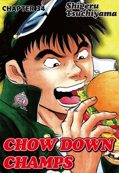 CHOW DOWN CHAMPS, Chapter 34