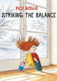Pico Bogue - Volume 4 -  Striking the Balance