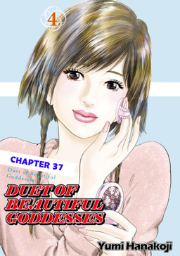 DUET OF BEAUTIFUL GODDESSES, Chapter 37