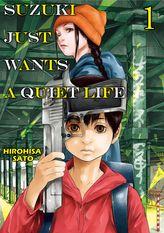SUZUKI JUST WANTS A QUIET LIFE, Volume 1