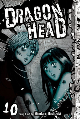 Dragon Head Volume 10