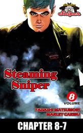 STEAMING SNIPER, Chapter 8-7