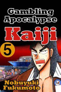 Gambling Apocalypse Kaijii 5