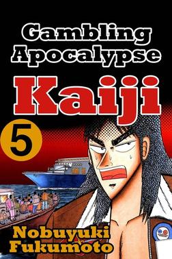 Gambling Apocalypse Kaijii 5-電子書籍