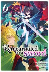 Reincarnated as a Sword  Vol. 6