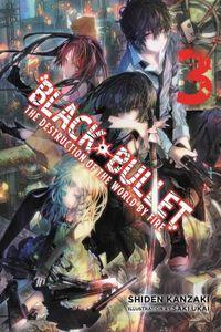 Black Bullet, Vol. 3