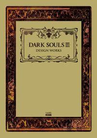 DARK SOULS III DESIGN WORKS(ファミ通の攻略本)