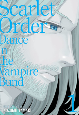 Dance in the Vampire Bund (Special Edition) Vol. 10: Scarlet Order 1
