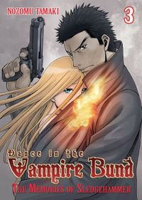Dance in the Vampire Bund: The Memories of Sledgehammer Vol. 3