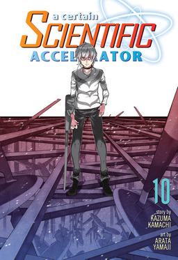 A Certain Scientific Accelerator Vol. 10