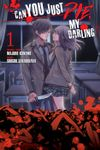 [FREE] Can You Just Die, My Darling? Volume 1 Chapters 1-2
