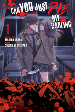 [FREE] Can You Just Die, My Darling? Volume 1 Chapters 1-2-電子書籍