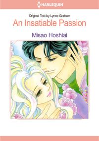 An Insatiable Passion