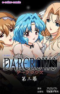【フルカラー】DARCROWS 第三幕