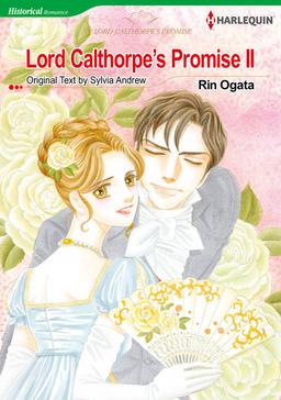 Lord Calthorpe's Promise II