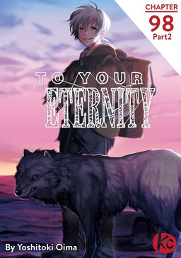 To Your Eternity Chapter 98 Part2