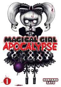 Magical Girl Apocalypse Vol. 1
