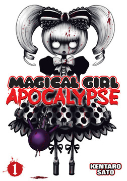 Magical Girl Apocalypse Vol. 1-電子書籍