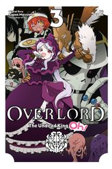 Overlord: The Undead King Oh!, Vol. 3