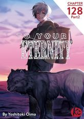 To Your Eternity Chapter 128 Part2
