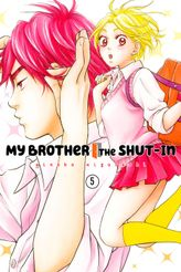 My Brother the Shut In Volume 5