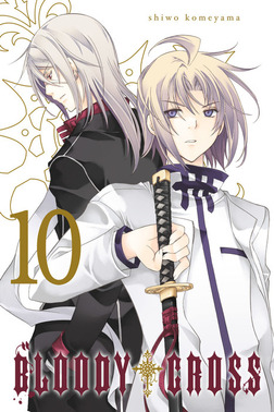 Bloody Cross, Vol. 10-電子書籍