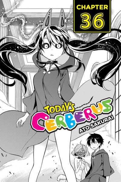 Today's Cerberus, Chapter 36