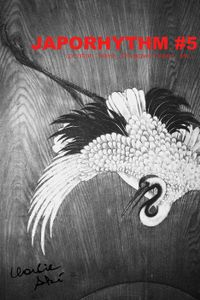 JAPORHYTHM #5/ Location:  Nikko, Kinugawa Onsen, etc…