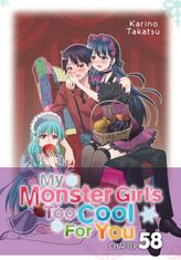 My Monster Girl's Too Cool for You, Chapter 58