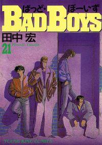 BAD BOYS / 21