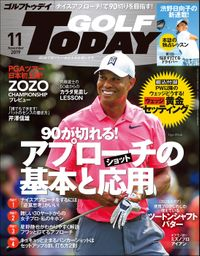 GOLF TODAY 2019年11月号