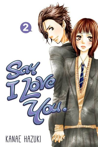 Say I Love You. 2