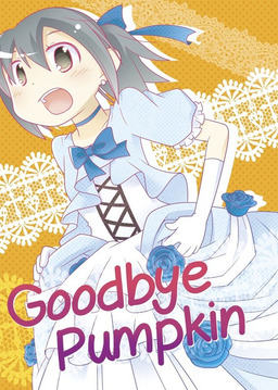Goodbye Pumpkin, Chapter 1