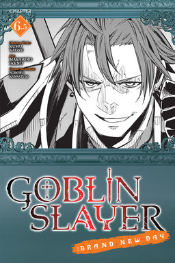 Goblin Slayer: Brand New Day, Chapter 6.5