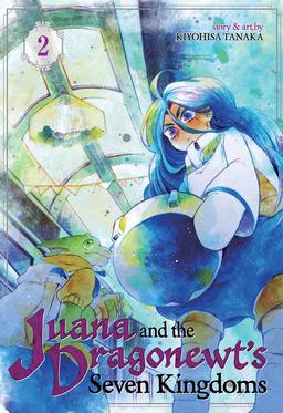 Juana and the Dragonewt's Seven Kingdoms Vol. 2
