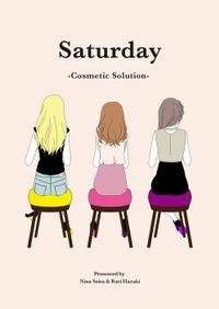 Saturday -Cosmetic Solution-