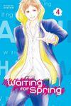 Waiting for Spring Volume 4