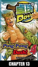Ping Pong Dash!, Chapter 13