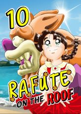 Rafute on the Roof, Chapter 10