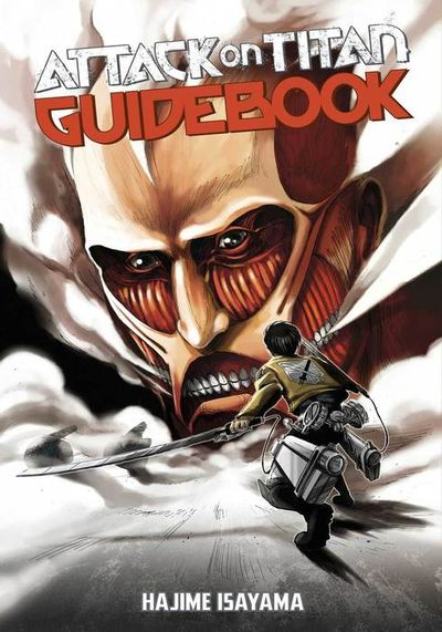Attack on Titan Guidebook: INSIDE & OUTSIDE 1
