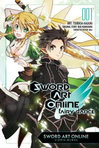 Sword Art Online: Fairy Dance, Vol. 1 (manga)
