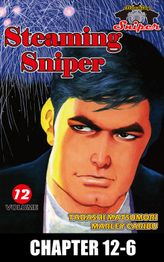 STEAMING SNIPER, Chapter 12-6