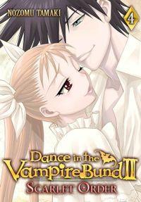 Dance in the Vampire Bund II: Scarlet Order Vol. 4