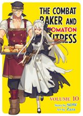 The Combat Baker and Automaton Waitress, Vol. 10