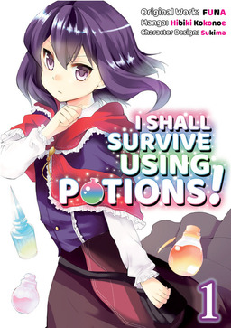 I Shall Survive Using Potions! Volume 1