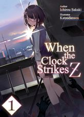 When the Clock Strikes Z: Volume 1