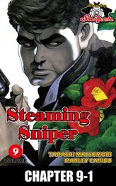 STEAMING SNIPER, Chapter 9-1